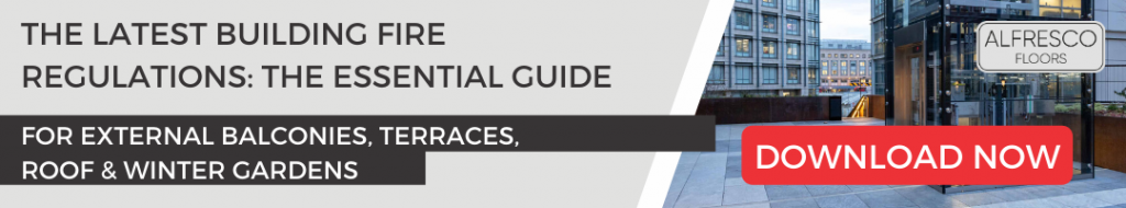 Download your guide to latest fire regulations | Alfresco Floors