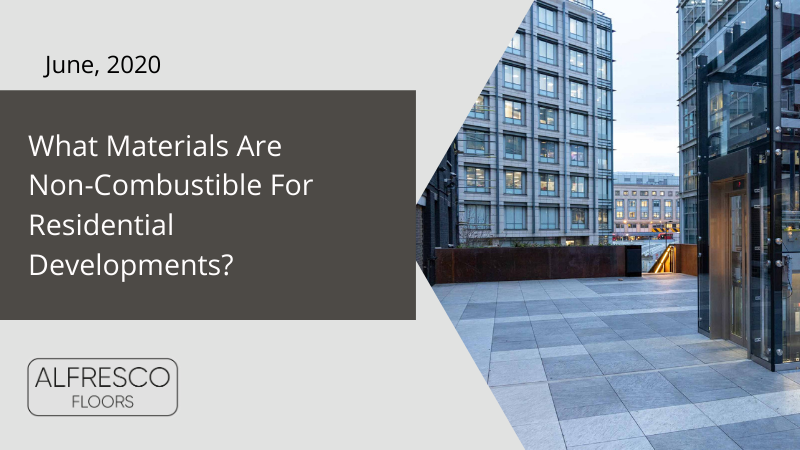 What Materials Are Non-Combustible For Residential Developments?