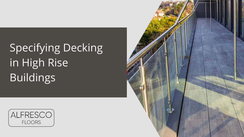 Specifying Decking in High Rise Buildings